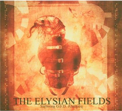 Elysian Fields - Suffering G.O.D. Almighty