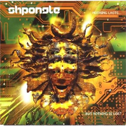 Shpongle - Nothing Lasts But Nothing Is Lost