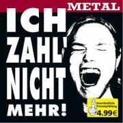 Ich Zahl' Nicht Mehr - Various - Metal