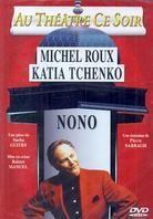 Nono - Au théâtre ce soir
