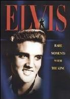 Elvis - Rare moments with king (s/w)