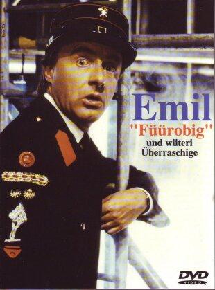 Emil - Füürobig und wiiteri Überraschige