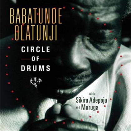 Babatunde Olatunji - Circle Of Drums (Hybrid SACD)