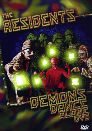 Residents - Demons dance alone
