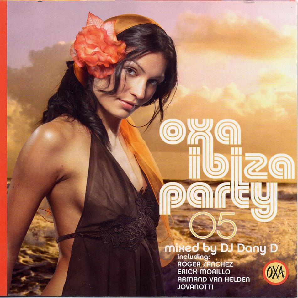 Oxa Ibiza Party - 2005 - Mixed By Dj Dany D