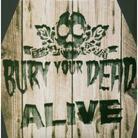 Bury Your Dead - Alive - Dualdisc (2 SACDs)