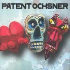 Patent Ochsner - Liebi, Tod & Tüüfu