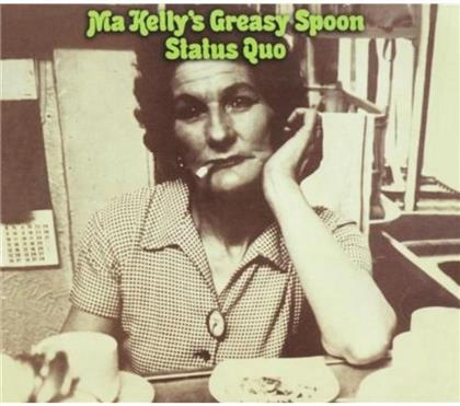 Status Quo - Ma Kelly's Greasy Spoon