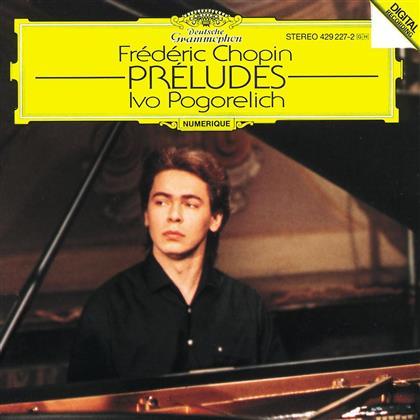 Ivo Pogorelich & Frédéric Chopin (1810-1849) - Prelüden 24 Op.28