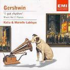 Labeque Katia & Marielle & George Gershwin (1898-1937) - I Got Rhythm
