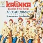 Minsky, Michael & Traditional - Kalinka Russische Volkslieder (2 CDs)