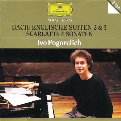 Ivo Pogorelich & Bach J.S./Scarlatti D. - Englische Suiten 2+3/U.A.