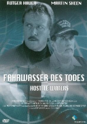 Fahrwasser des Todes - Hostile Waters