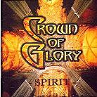 Crown Of Glory - Spirit