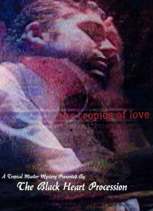Black Heart Procession - Tropics of love