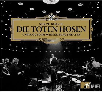 Die Toten Hosen - Nur Zu Besuch - Unplugged Im Wiener Burgtheater