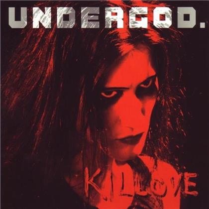 Undergod - Killove
