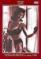 Vintage erotica anno 1950 (s/w, Remastered)