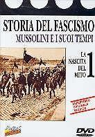 Storia del fascismo 1 - La nascita del mito