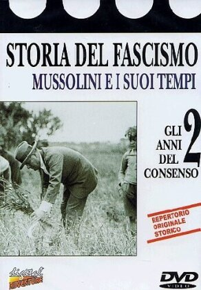 Storia del fascismo 2 - Gli anni del consenso