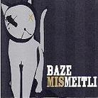 Baze (Chlyklass) - Mis Meitli