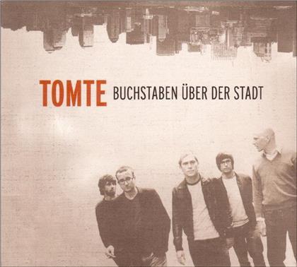 Tomte - Buchstaben Ueber Der Stadt