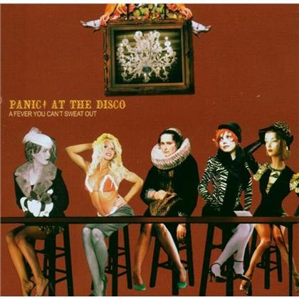 Panic At The Disco - A Fever You Can't Sweat Out