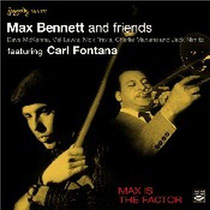 Bennett Max & Friends - Max Is The Factor