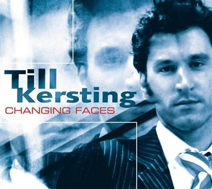 Till Kersting - Changing Faces