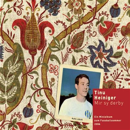 Tinu Heiniger - Mir Sy Derbi (Digipack)