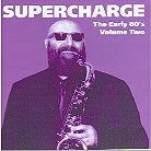 Supercharge - Early 80S 2