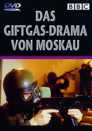Das Giftgas-Drama von Moskau (BBC)