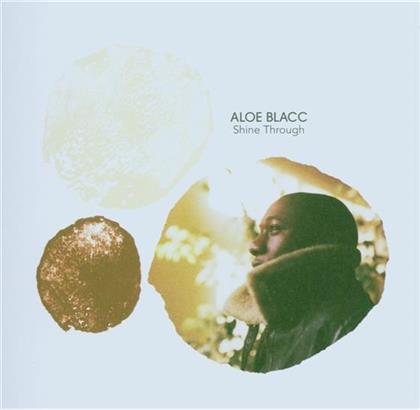 Aloe Blacc (Emanon) - Shine Through