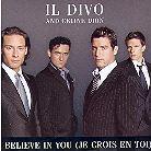 Il Divo & Celine Dion - I Believe In You (Je Crois En Toi)2Tr