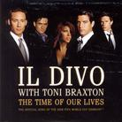 Il Divo & Toni Braxton - Time Of Our Lives - 2 Track