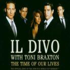 Il Divo & Toni Braxton - Time Of Our Lives