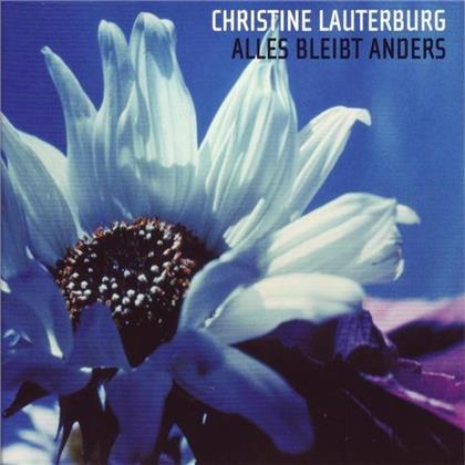 Christine Lauterburg - Alles Bleibt Anders