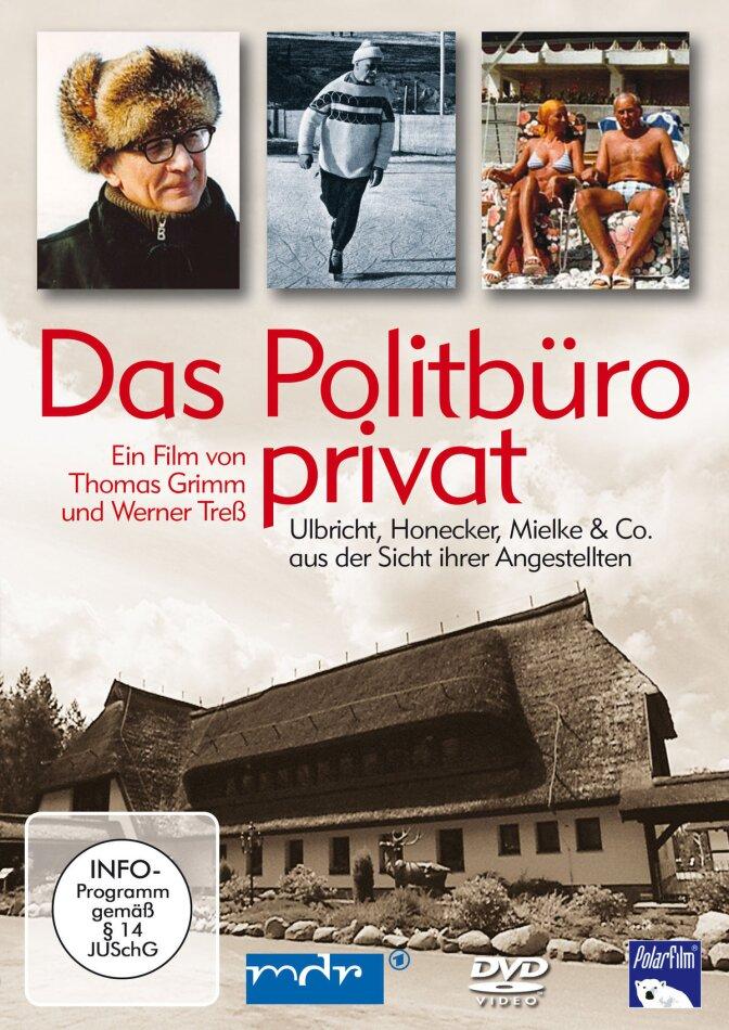 Das Politbüro privat