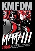 KMFDM - WW3 tour 2003 (2 DVDs)