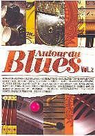 Various Artists - Autour du Blues vol. 2