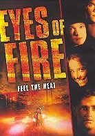 Eyes of fire - Feel the heat
