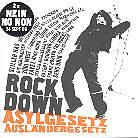 Rock Down Asylgesetz/Ausländergesetz (2 CDs)