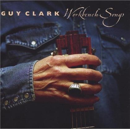 Guy Clark - Workbench Songs