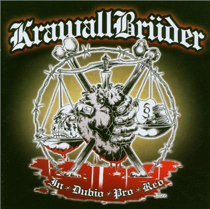 Krawallbrüder - In Dubio Pro Reo
