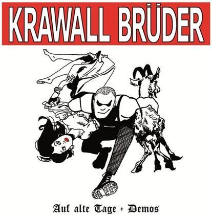 Krawallbrüder - Auf Alte Tage