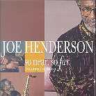 Joe Henderson - So Near, So Far