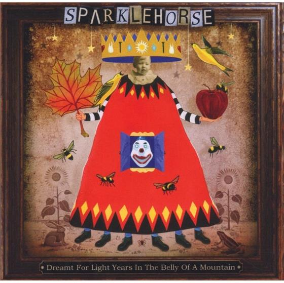 Sparklehorse - Dreamt For Light Years In The Belly...