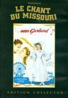 Le chant du Missouri (1944) (Collector's Edition)