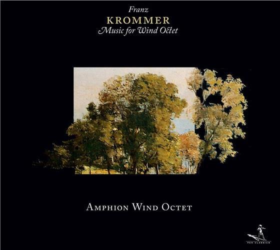 Amphion Wind Octet & Franz Vincenz Krommer - Harmonie Op76, Partita Op57 Op