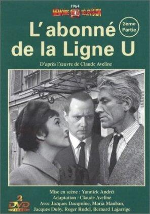 L'abonné de la ligne U - Partie 2 (Mémoire de la Télévision, Box, b/w, 2 DVDs)